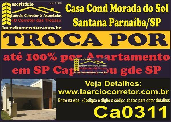 Troca (ou vende) Casa Condomínio Santana Parnaíba (Detalhes na descrição do anuncio)